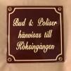 Emaljskylt: Bud & Poliser hänvisas till köksingången - Skylt i vinröd emalj: Bud & Poliser