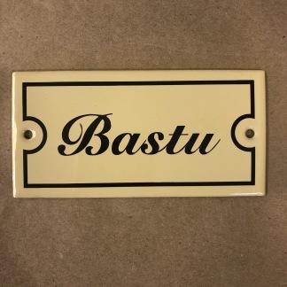 Emaljskylt: Bastu - Skylt i antikvitt: Bastu