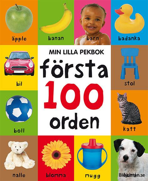 Min lilla pekbok Första 100 orden