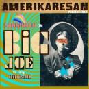Sanningen om Big Joe