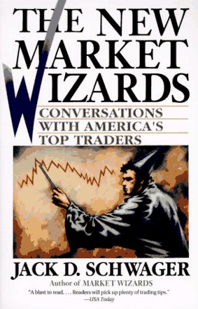 The new Market Wizards, by Jack D. Schwager