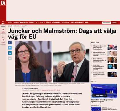 Källa: di.se:   http://www.di.se/opinion/juncker-och-malmstrom-dags-att-valja-vag-for-eu/ (datum: idag 25 mars 2017)
