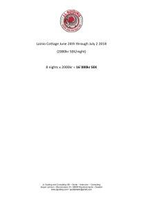 Lainio Cottage 24 June - 2 July -