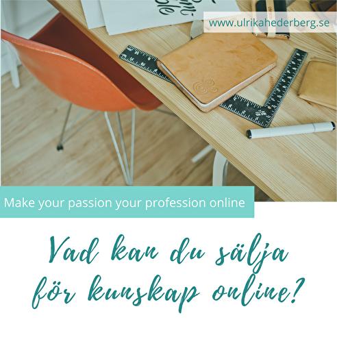 Vad kan du sälja för kunskap online?
