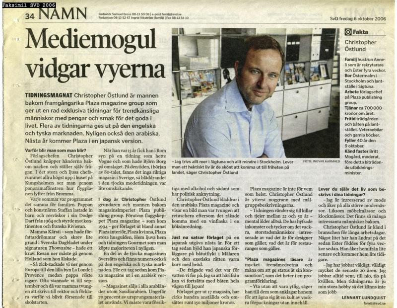 Christopher Östlund fyller 40 år o intervjuas som dagens jubilar i Svenska Dagbladet 9 oktober 2006
