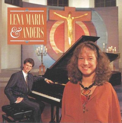 Lena Maria & Anders - Lena Maria & Anders