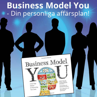 Business Model You - Workshop:Bygg din egen affärsmodell, 15 september