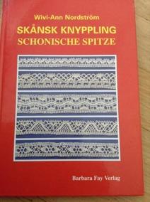 En bok om Skånsk Knyppling. Wivi-Ann Nordström. Fint skick! - En bok om Skånsk Knyppling!