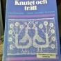 En bok om knutet och trätt eller filéspets! - En bok om knutet och trätt.