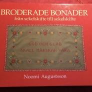 Välskriven och intressant bok om broderade bonader.