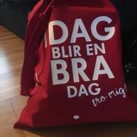 """VÄSKA """"IDAG BLIR EN BRA DAG"""""""