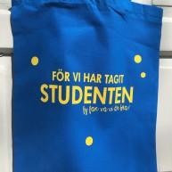 """VÄSKA """"FÖR VI HAR TAGIT STUDENTEN"""