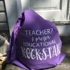 "Väska ""Teacher? I prefer educational rockstar"""