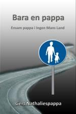 Gert Nathaliespappa - Ensam pappa i ingen mans land