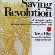 An Earth Saving Revolution DEL 1, Teruo Higa