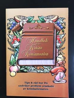Handbok för den kräsne Konsumenten - Handbok för den kräsne Konsumenten