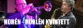 Norén-Hörlén kvintett tors 22 feb