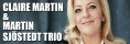 Claire Martin & Martin Sjöstedt Trio - tis 4 feb