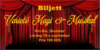 Varieté Magi & Musikal - Föreställning kl 15:00