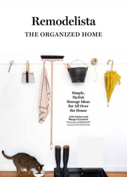 Remodelista: the Organized Home - Stylish Storage Ideas for All Over the House
