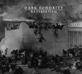 DARK SONORITY - 'Kaosrekviem' DigiMCD - Digipak CD