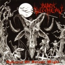 BLACK WITCHERY - Upheaval of Satanic Might (Re-issue) Ltd LP