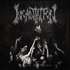 INCANTATION Vanquish in vengeance Ltd LP -