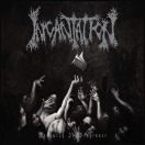 INCANTATION Vanquish in vengeance Ltd LP