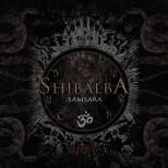 SHIBALBA - Samsara Digipack CD