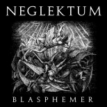 NEGLEKTUM - Blasphemer - CD