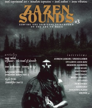 ZAZEN SOUNDS MAGAZINE Issue 3 - Issue # 3