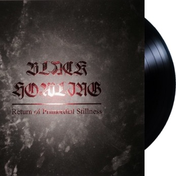 BLACK HOWLING Return of Primordial Stillness - 12