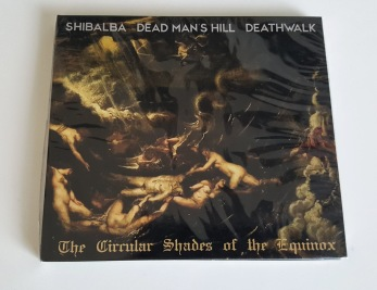 SHIBALBA / DEAD MAN´S HILL DEATHWALK - The Circular Shades of the Equinox CD - DigiCD