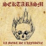 SEKTARISM -La Mort de l'Infidèle CD