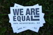 WE ARE EQUAL Stickers