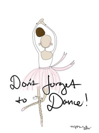 Dont forget to dance Ballerina