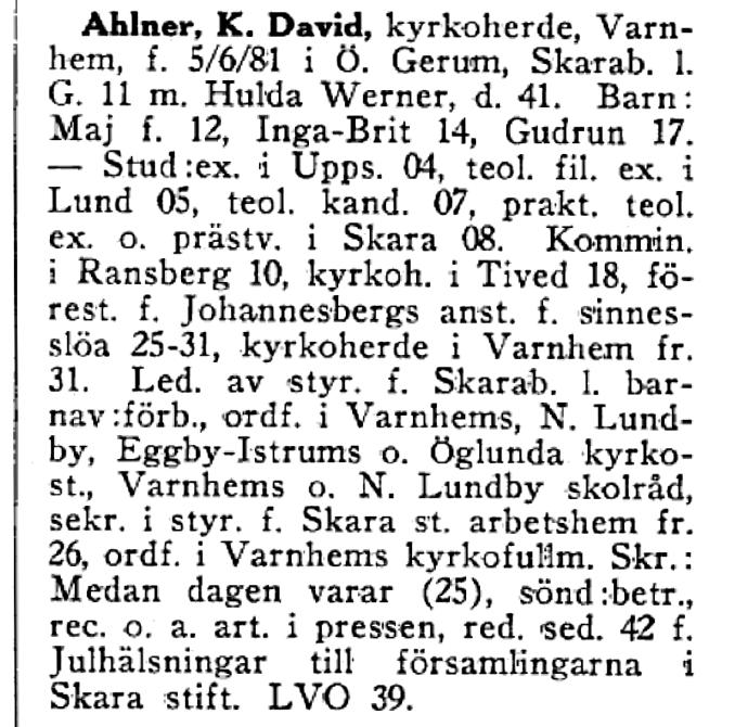 Text från Vem är Vem 1948, project Runeberg: http://runeberg.org/vemarvem/gota48/0026.html