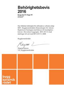 Behörighet enligt  Byggkeramikrådets Branschregler för Våtrum.