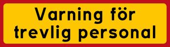Varning för trevlig peronal