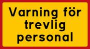 Varning för trevlig personal