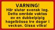 Här slutar svensk lag