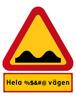 Hela %&#@ vägen
