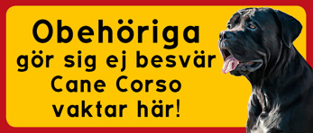 Cane Corso vaktar här 2 -