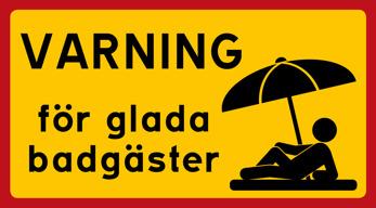 Varning för glada badgäster