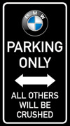 Parking only BMW