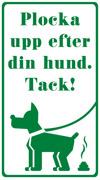 Plocka upp  efter din hund tack (grön)