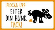 Plocka upp  efter din hund tack (orange, svart, liggande)