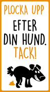 Plocka upp  efter din hund tack (orange, svart, stående)