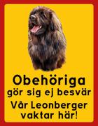 Obehöriga göre sig ej besvär - Vår Leonberger vaktar här med porträtt