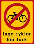 Inga cyklar här tack